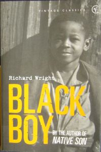 black boy in richard wrights autobiography essay Black boy analysis i read the autobiography, black boy it was written by richard wright further information about the author will be in the following paragraphs.